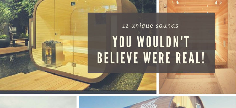 12 Unique Saunas You Wouldn't Believe Were Real